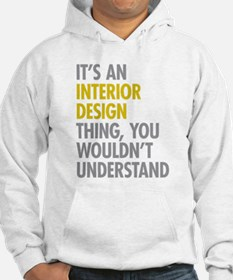 Interior Design Thing Hoodie