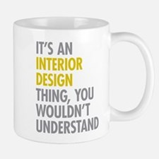 Interior Design Thing Mug