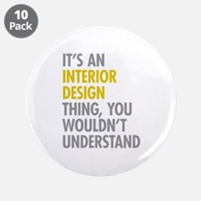 "Interior Design Thing 3.5"" Button (10 pack)"