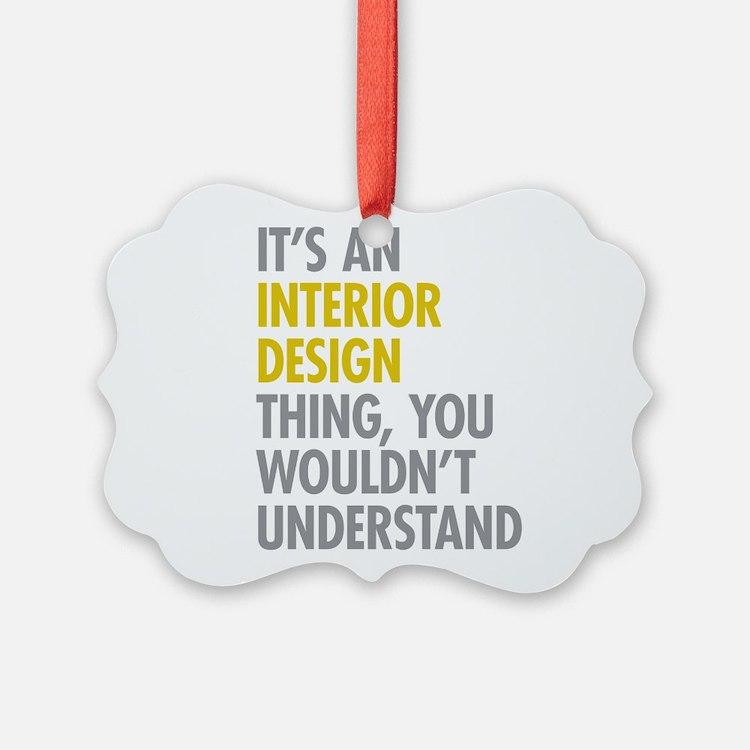 Interior Design Thing Ornament