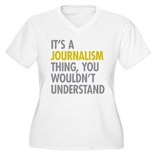 Its A Journalism T-Shirt