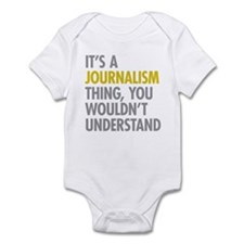 Its A Journalism Thing Infant Bodysuit