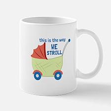 We Stroll Mugs