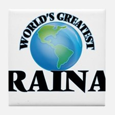 World's Greatest Raina Tile Coaster