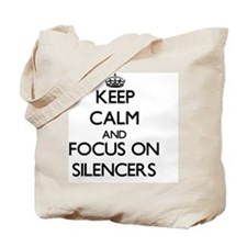 Keep Calm and focus on Silencers Tote Bag