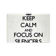 Keep Calm and focus on Silencers Magnets