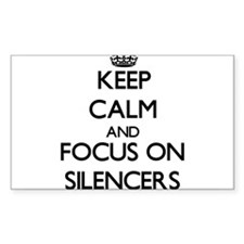 Keep Calm and focus on Silencers Decal