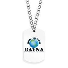 World's Greatest Rayna Dog Tags