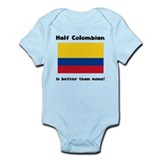 Half colombian better than none Baby