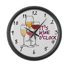 It's Wine O'clock Large Wall Clock