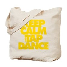 Keep Calm and Tap Dance (yellow) Tote Bag