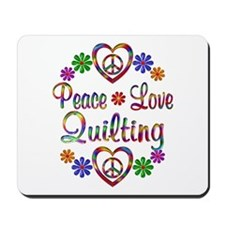 Peace Love Quilting Mousepad
