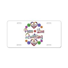 Peace Love Quilting Aluminum License Plate