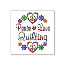 "Peace Love Quilting Square Sticker 3"" x 3"""