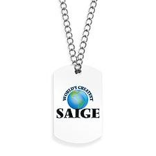 World's Greatest Saige Dog Tags