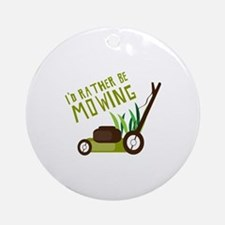 Rather be Mowing Ornament (Round)