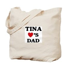 Tina loves dad Tote Bag
