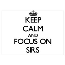 Keep Calm and focus on Sirs Invitations