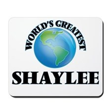 World's Greatest Shaylee Mousepad