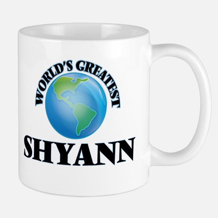 World's Greatest Shyann Mugs