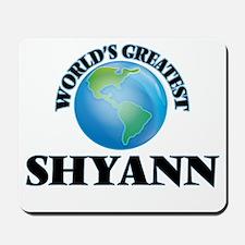 World's Greatest Shyann Mousepad