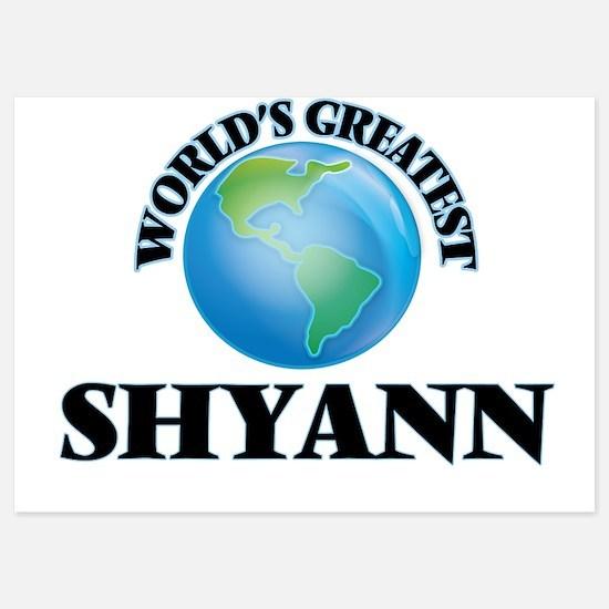 World's Greatest Shyann Invitations