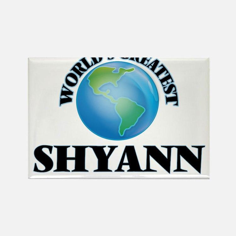 World's Greatest Shyann Magnets