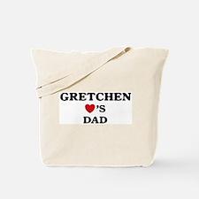 Gretchen loves dad Tote Bag