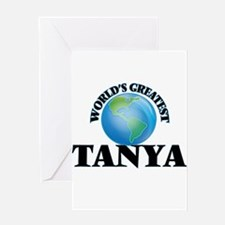 World's Greatest Tanya Greeting Cards