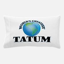 World's Greatest Tatum Pillow Case