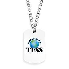 World's Greatest Tess Dog Tags