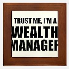 Trust Me, I'm A Wealth Manager Framed Tile