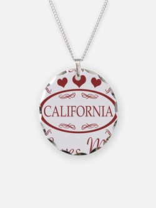 Somebody In California Loves Necklace