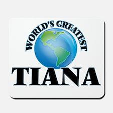 World's Greatest Tiana Mousepad