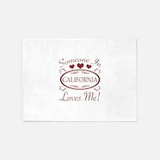 Somebody In California Loves Me 5'x7'Area Rug
