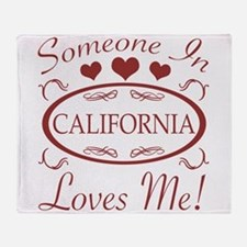 Somebody In California Loves Me Throw Blanket