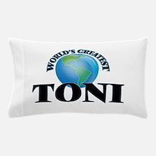 World's Greatest Toni Pillow Case