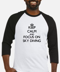 Keep Calm and focus on Sky Diving Baseball Jersey