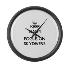Keep Calm and focus on Skydivers Large Wall Clock