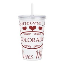 Somebody In Colorado L Acrylic Double-wall Tumbler