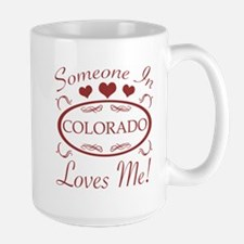 Somebody In Colorado Loves Me Mugs