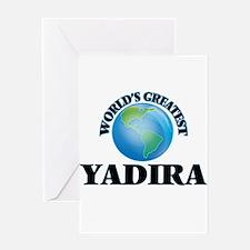 World's Greatest Yadira Greeting Cards