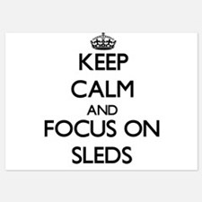 Keep Calm and focus on Sleds Invitations