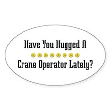 Hugged Crane Operator Oval Decal