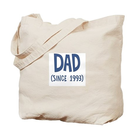 Dad since 1993 Tote Bag
