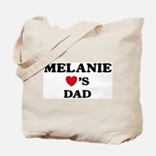 Melanie loves dad Tote Bag