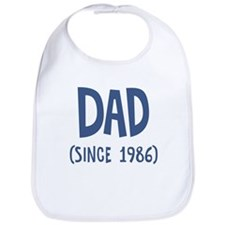 Dad since 1986 Bib
