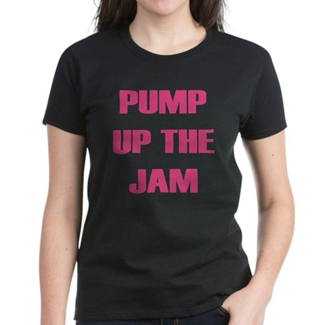 Pump Up The Jam Women's Dark T-Shirt