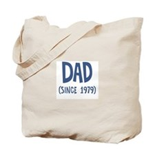 Dad since 1979 Tote Bag