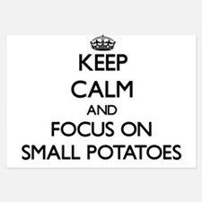 Keep Calm and focus on Small Potatoes Invitations